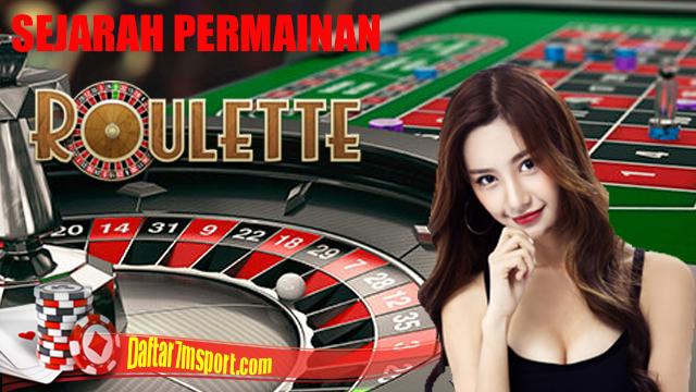 Asal-Usul Permainan Roulette