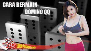 Cara Mudah Menang Game Domino QQ