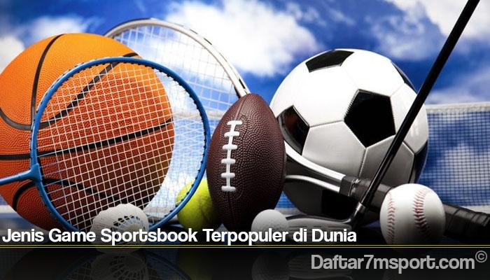 Jenis Game Sportsbook Terpopuler di Dunia