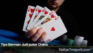 Tips Bermain Judi poker Online