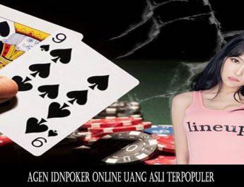 Agen IDNPoker Online Uang Asli Terpopuler