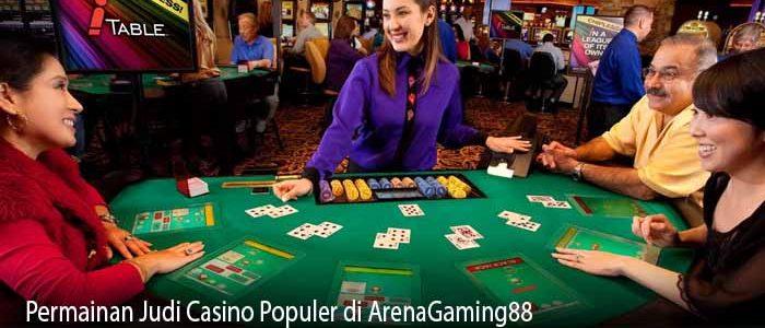 Permainan Judi Casino Populer di ArenaGaming88
